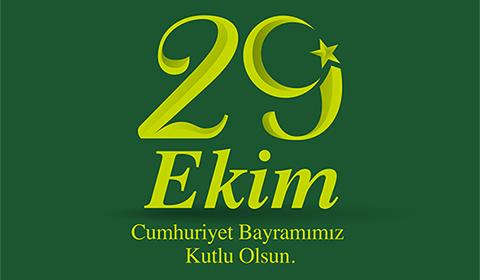 29 EKİM CUMHURİYET BAYRAMIMIZ KUTLU OLSUN!